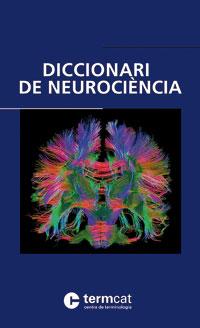 Diccionari de neurociència