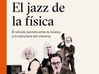 El jazz de la física